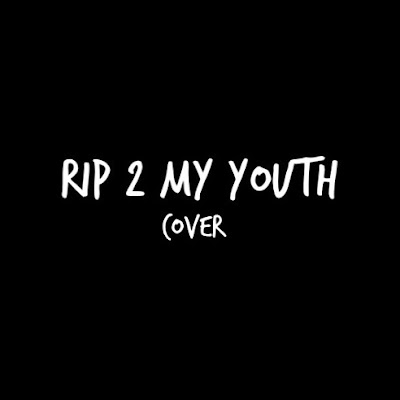 "O.H. ""R.I.P. 2 My Youth"" (THE NEIGHBOURHOOD cover)"