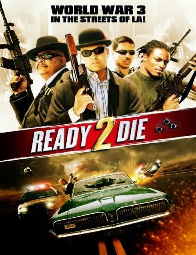 Ver Ready 2 Die (2014) Online