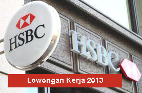 Lowongan Kerja Bank HSBC 2013 Bulan Februari Tingkat S1