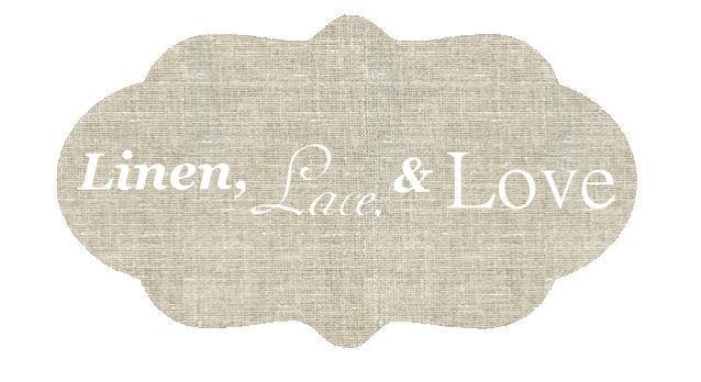 Linen, Lace, & Love