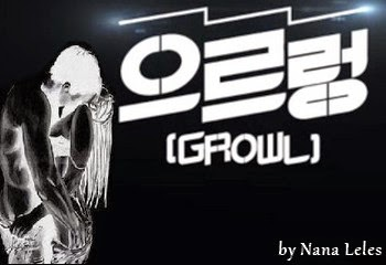http://purplelinefanfics.blogspot.com/2014/07/exo-growl-by-nana-leles.html