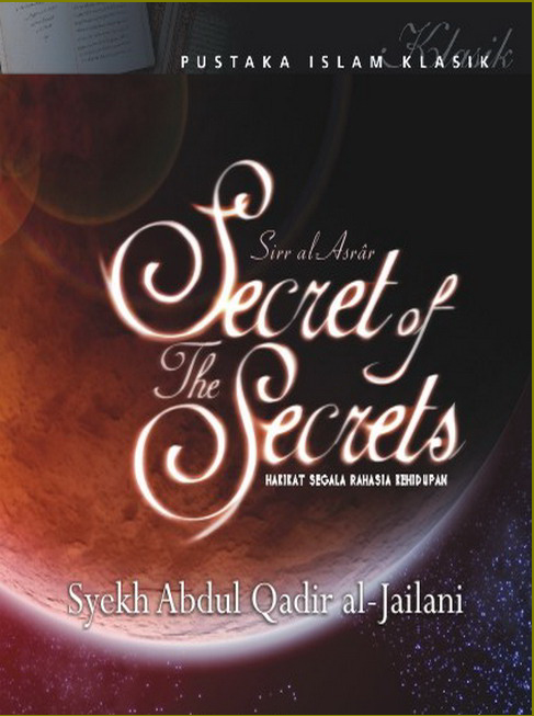 Pustaka Islam Klasik Sirr Al Asrar Secret of The Secret