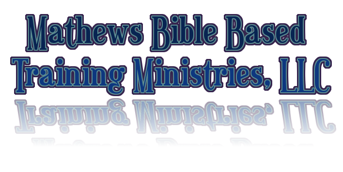 Mathews Bible Based Training Ministries