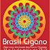 Brasil Cigano abre discussões políticas e valorização da cultura