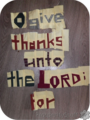 ProsperityStuff Quilt Words: O give thanks unto the Lord; for ...