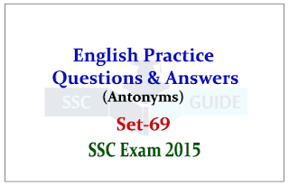 practice English Questions (Antonyms) Set-69