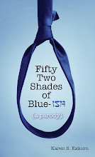 Fifty Two Shades of Blue-ish by Karen S. Exkorn