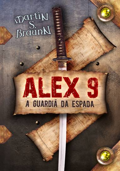 Ficção Cientifica...Alex 9 - A Guardiã da Espada