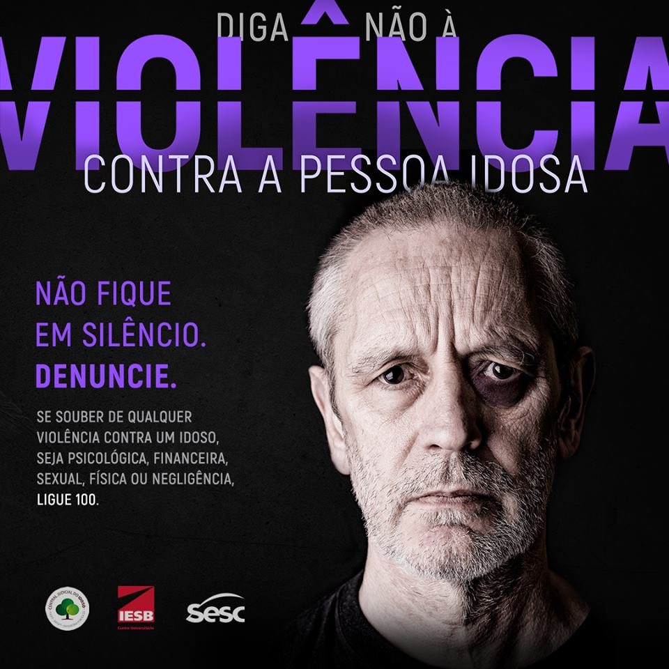 """Campanha """"Diga não à violência contra a pessoa idosa"""""""