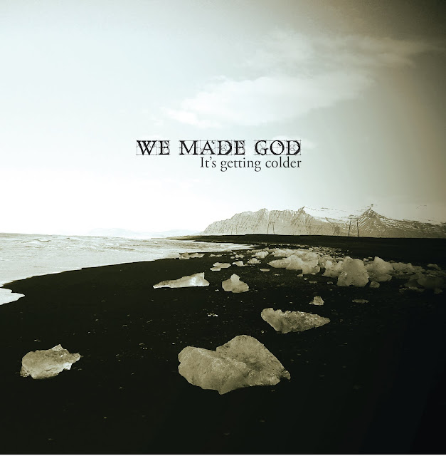 Review We Made God - It's Getting Colder (2011)