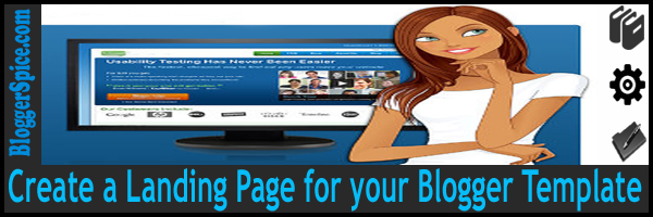 Create a Custom Landing Page for your Blogger Site - BloggerSpice ...