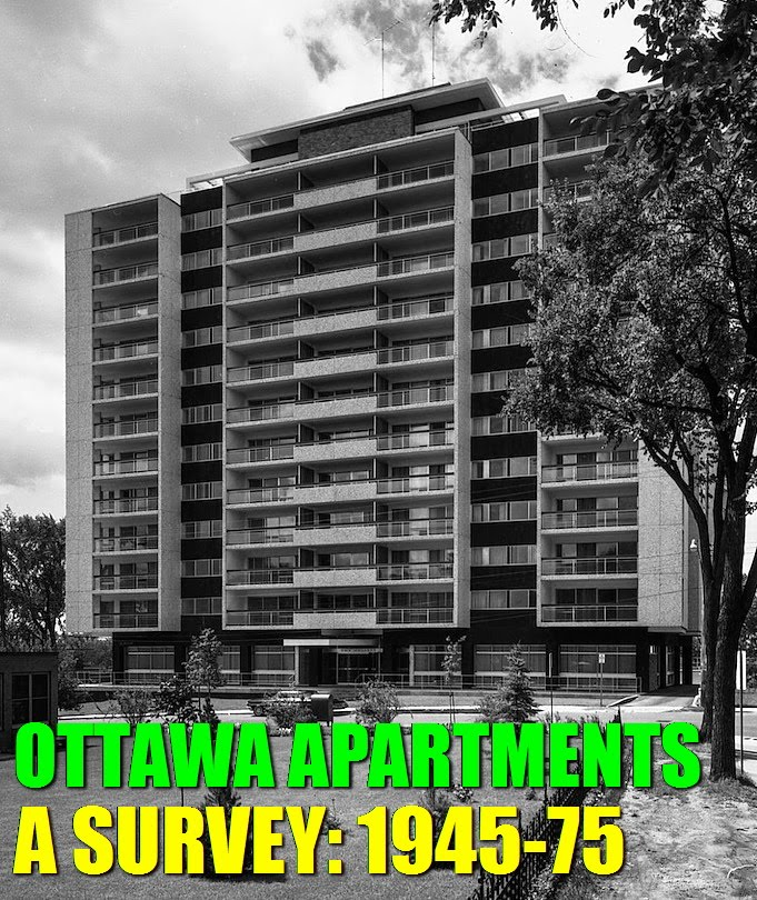 From TRIPLEX To TOWER: OTTAWA APARTMENTS 1945 75