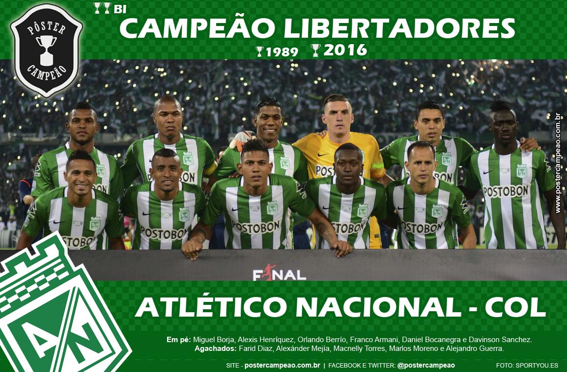 Pôster Campeão  Pôster Atlético Nacional Bicampeão Libertadores 2016 3a807c6227702