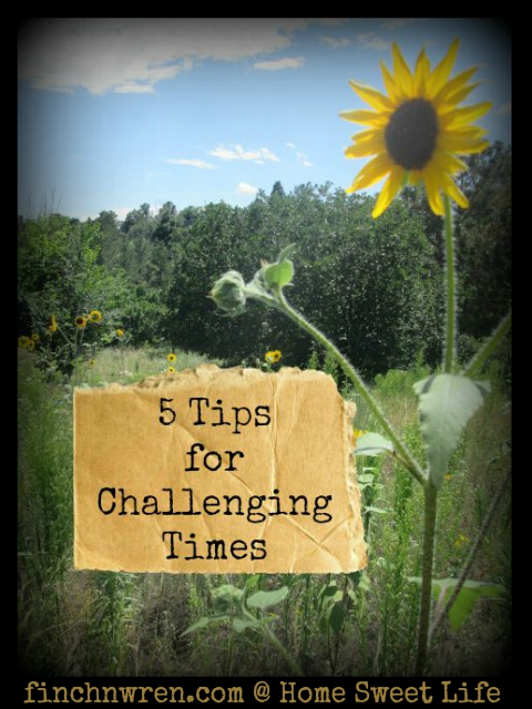 5 tips for challenging times, encouragement