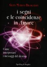 http://www.ilgiardinodeilibri.it/libri/__i-segni-e-le-coincidenze-in-amore-gian-marco-bragadin.php?pn=4873