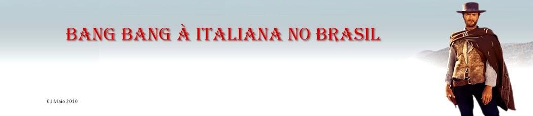 Bang Bang à Italiana no Brasil