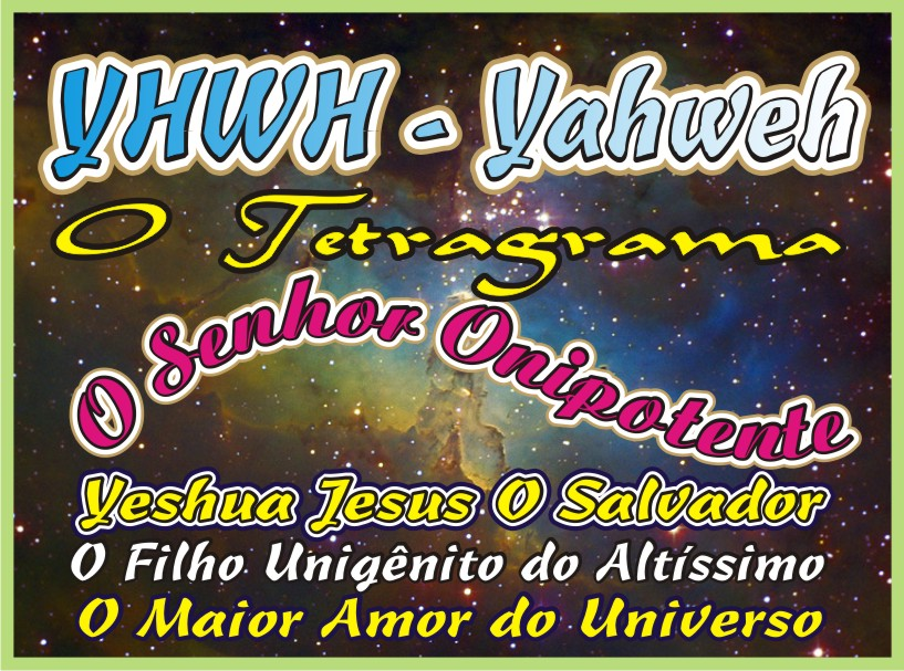 Y-H-W-H - O Tetragrama Nome do Senhor
