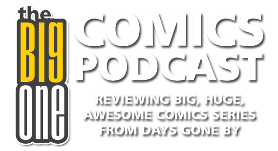 The Big One Comic Podcast
