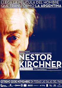 """Nstor Kirchner, la pelcula"" Estreno 22 de Noviembre."