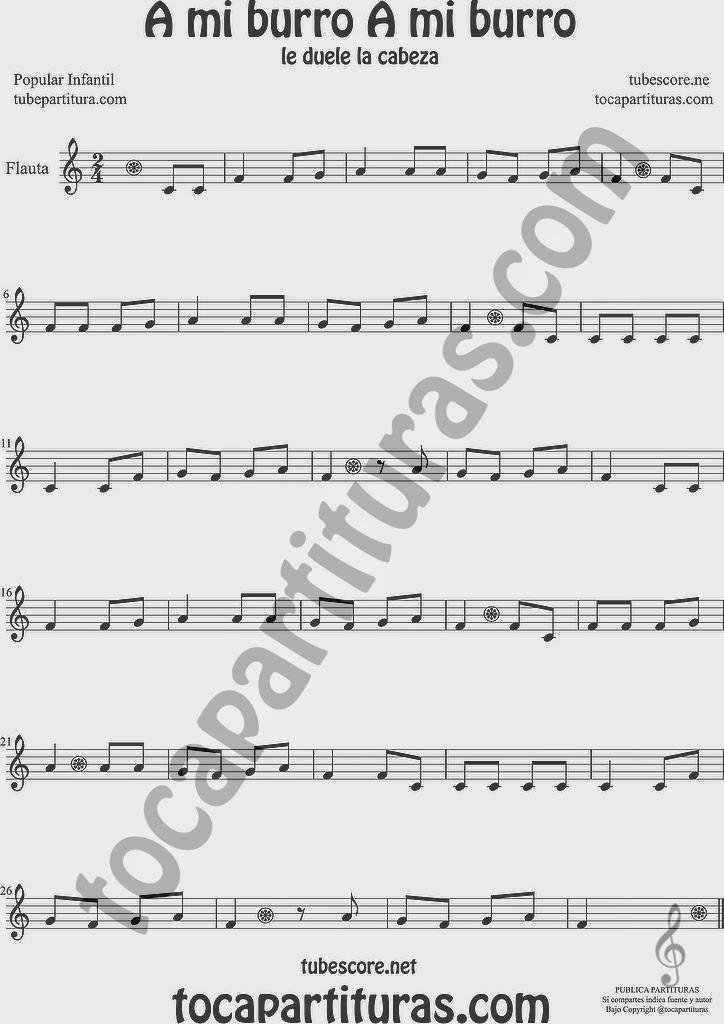 A mi Burro le duele la cabeza Partitura de Flauta Travesera, flauta dulce y flauta de pico Sheet Music for Flute and Recorder Music Scores
