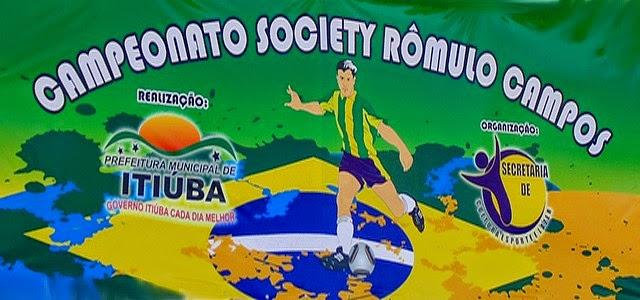 CAMPEONATO SOCIETY RÔMULO CAMPOS EM 25-05-2014