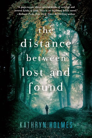 Review: The Distance Between Lost and Found by Kathryn Holmes