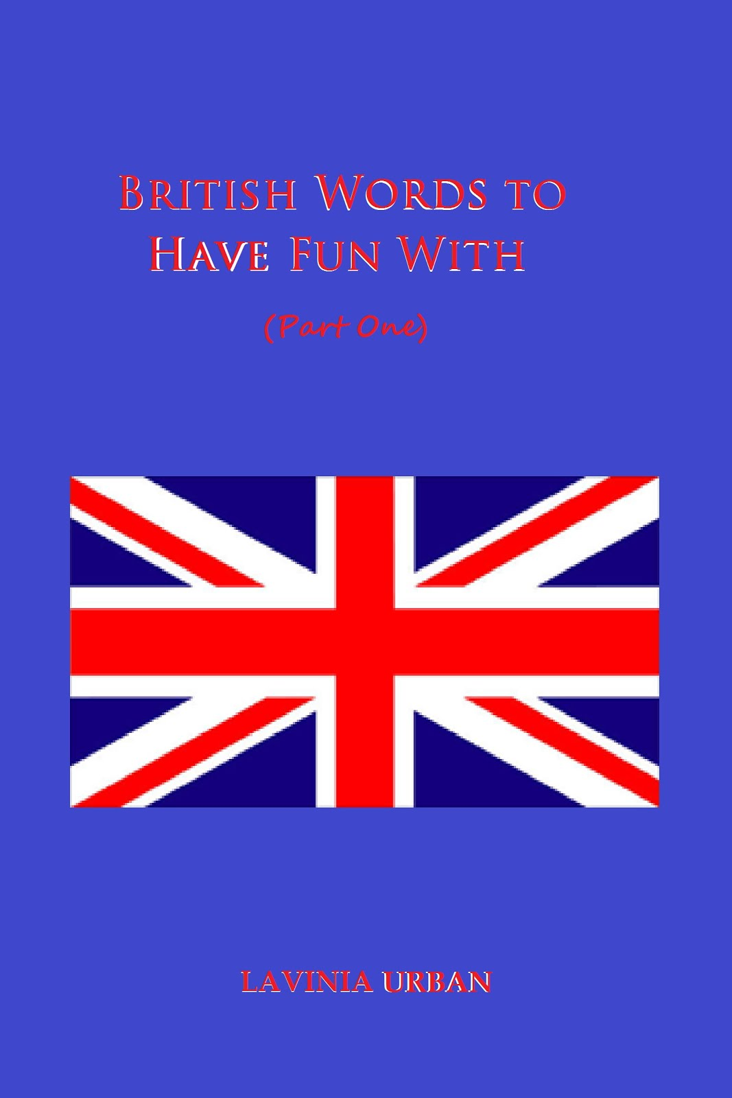 British Words to Have Fun With