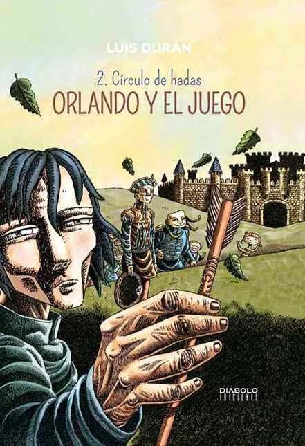Orlando y el juego 2 - Círculo de hadas - Luis Durán