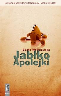 Beata Wróblewska. Jabłko Apolejki.
