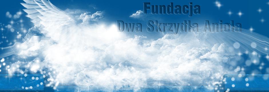 Blog Fundacji Dwa Skrzydła Anioła w Lublinie