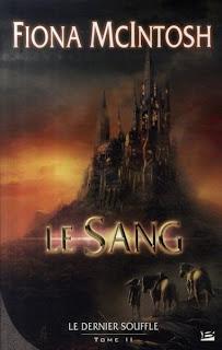 LE DERNIER SOUFFLE (Tome 2) LE SANG de Fiona McIntosh Le+sang