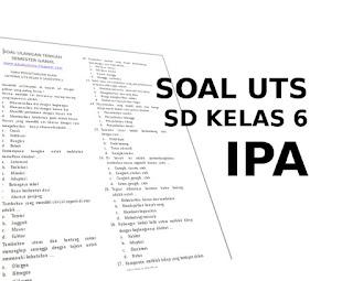 Soal UTS IPA SD Kelas 6