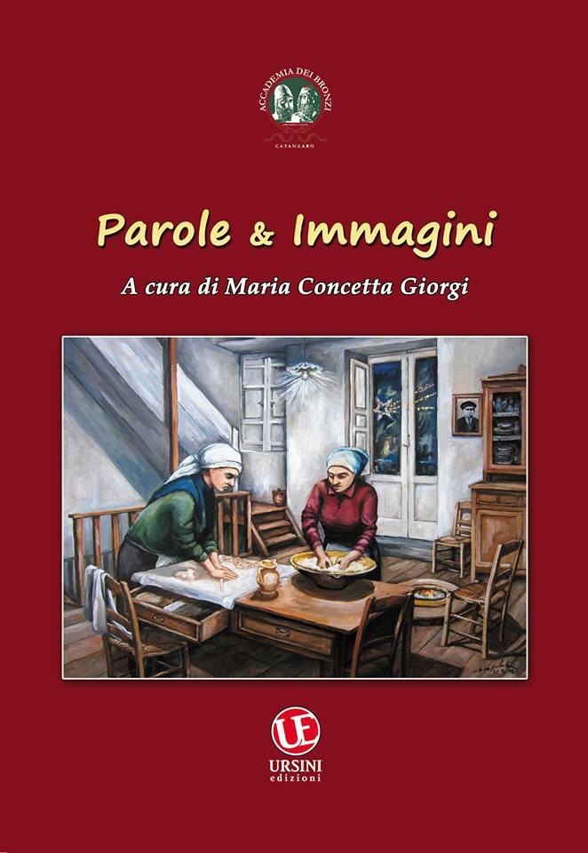 PAROLE E IMMAGINI, IL BELLISSIMO LIBRO , PUBBLICATO DA VINCENZO URSINI EDIZIONI