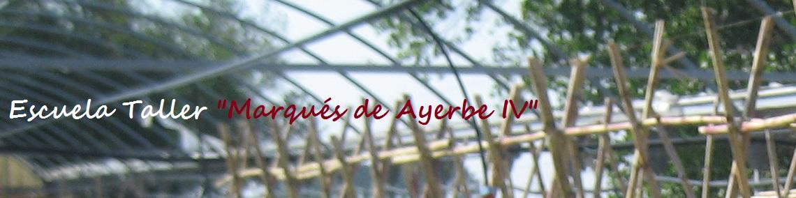 E.T. Marqués de Ayerbe IV
