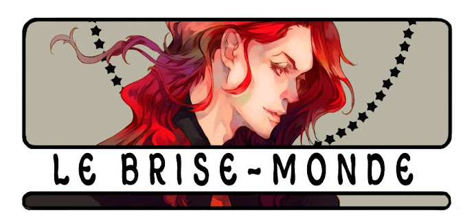 Le Brise-Monde
