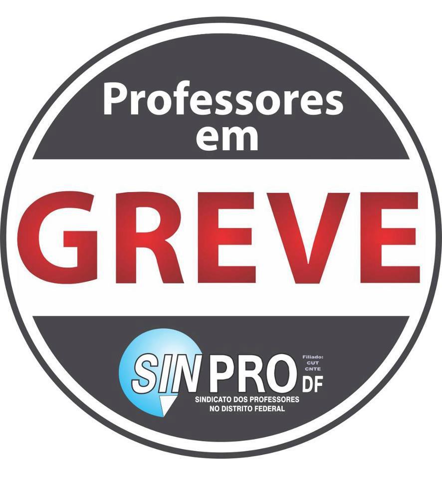 PEDAGOGIA NOTA 10: Professores em GREVE no DF!