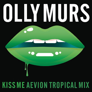 Olly Murs - Kiss Me (Aevion Tropical Mix) on iTunes