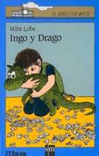 INGO Y DRAGO--MIRA LOBE