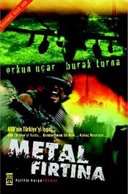 Metal Fırtına, Orkun Uçar, Burak Turna, Timaş Yayınları