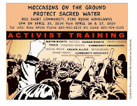Moccassin's on the Ground Activist Training Red Shirt Table April 25 -- 27, 2014