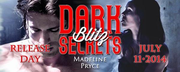 http://madelinepryce.blogspot.com/p/dark-secrets-release-blitz.html