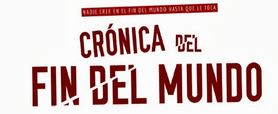CRÓNICA-DEL-FIN-DEL-MUNDO-LLEGA-SALAS-DE-CINE