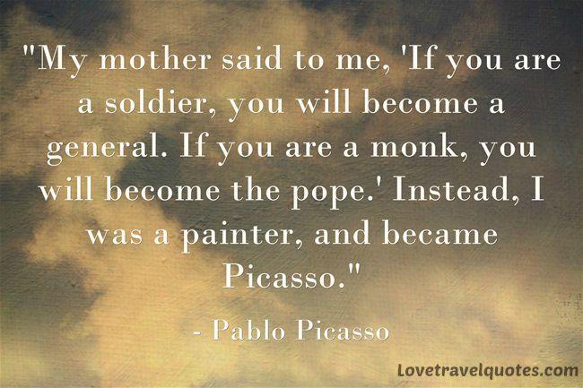 Pablo Pico Quotes   Motivational Travel Quotes