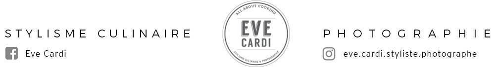 Eve Cardi : stylisme culinaire et photographie