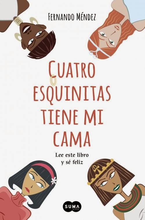 """Portada del libro """"Cuatro esquinitas tiene mi cama"""", de Fernando Méndez"""