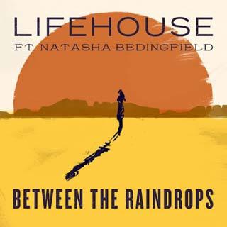 Lifehouse – Between The Raindrops Lyrics | Letras | Lirik | Tekst | Text | Testo | Paroles - Source: emp3musicdownload.blogspot.com