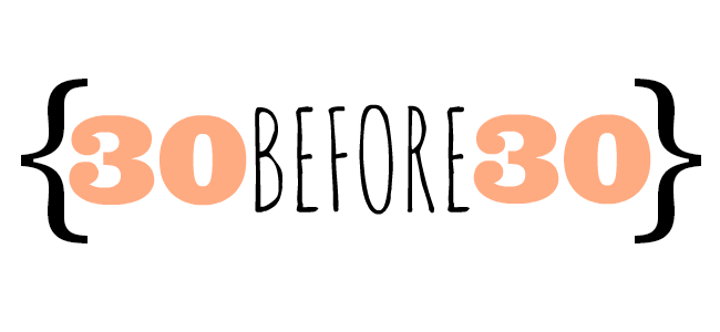 30-before-30-blog-series