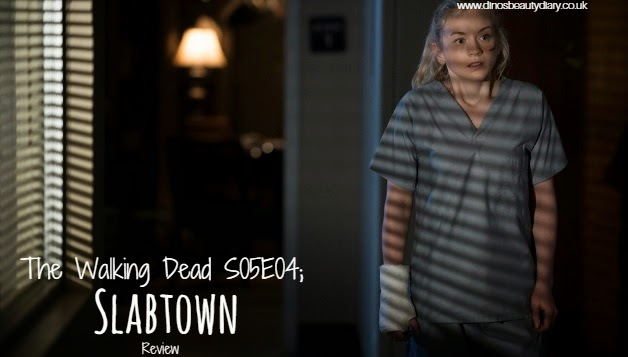Dino's Beauty Diary - The Walking Dead Season 5 Episode 4 Slabtown TV Review