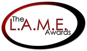 The L.A.M.E. Awards