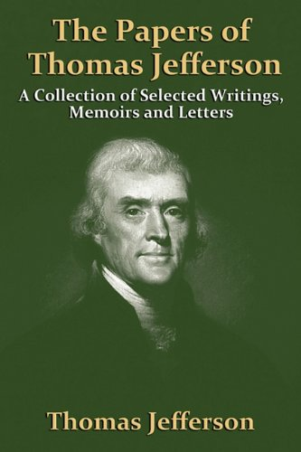 thomas jeffersons presidential legacy essay